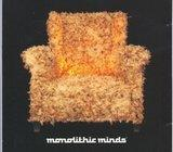 Monolithic Minds, CD